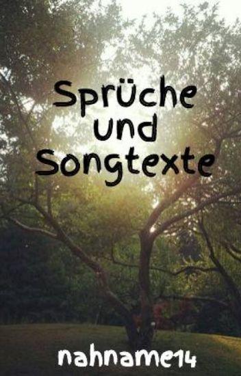 sprüche aus songtexten Sprüche & Songtexte   nahname14   Wattpad sprüche aus songtexten