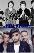 Steal my girl »TERMINADA«(one direction, 5sos,ross lynch&tu) Hot*-* by MazeWolf1D