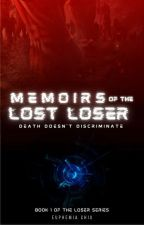 Memoirs of the Lost Loser by sultryzucchini