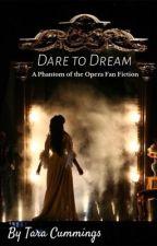 I Dare to Dream by strawberry_snake64