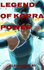Legend of Korra: Power by elena_smiley