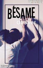 Bésame Otra Vez (Larry Stylinson) √√ by niallwantlarry