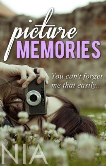Picture Memories by kissndie228