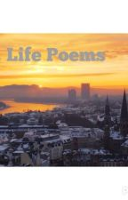 Life poems Vol. 1 by Sunshowerss