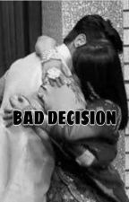 BAD DECISION by devil_sidnaaz