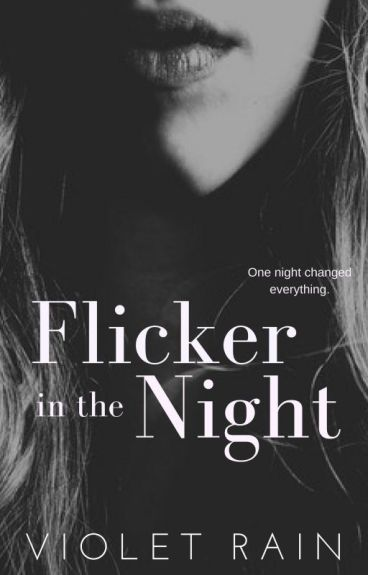 Flicker in the Night