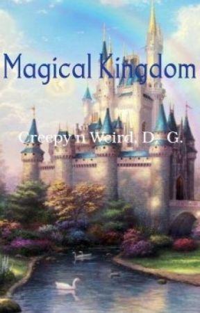 Magical Kingdom by Creepyandweird