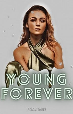 young forever // elite 3. by MaryBravo200