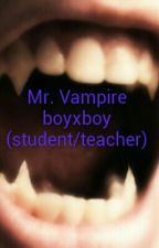 Mr. Vampire boyxboy (student/teacher) by XxInsanityIsMexX