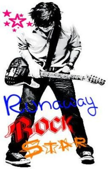 Runaway Rock Star (discontinued until other stories finished.) by Slinny2