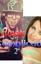 Amor complicado~(Elrubius y tú) 2° Temp by caro_criaturita