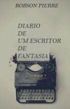 Diário de um Escritor de Fantasia by robson_escritor