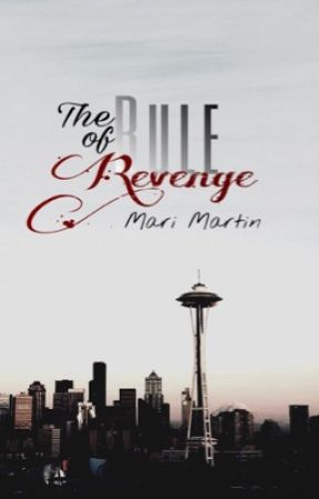 The Rule of Revenge [Editing] by Nilly_