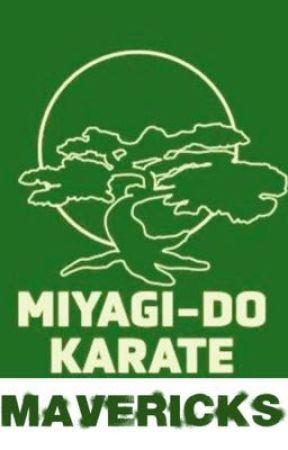 Miyagi-Do Karate: Mavericks by Fireheartsage