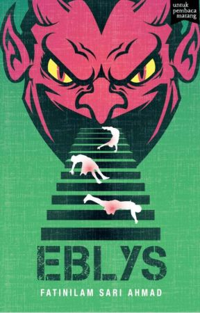(preview) EBLYS - sebuah novel Fatinilam Sari Ahmad by BukuFixi