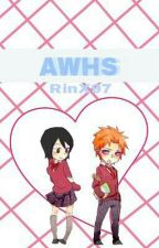 Anime World High School (A Pein Fanfic) by RinX97