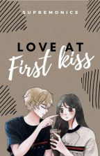 LOVE AT FIRST KISS (On-Going) by supremonics