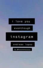 ondreaz lopez- instagram story by Rasseeeeyyyyy