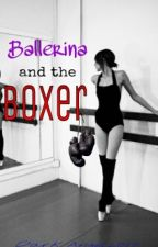 Ballerina and the Boxer by DarkAngel2017