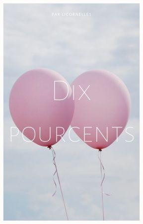 Dix pourcents by Licornelle1
