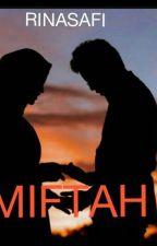 MIFTAH by rinasafi