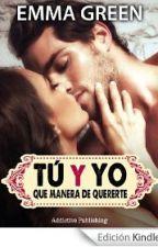 Tu Y Yo Que manera De Quererte by NemjXdd