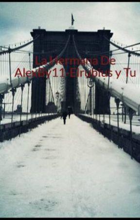 La Hermana De AlexBy11-Elrubius y Tu by ConstanzaPeaJarpa