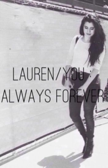 Lauren/You: Always Forever