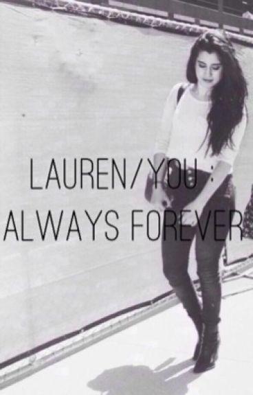 Lauren/You: Always Forever