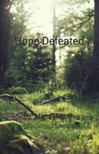 Hope Defeated [Editing] by MandyxAot