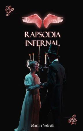 Rapsodia Infernal [PRÓXIMAMENTE] by Velveth