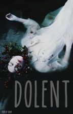 Dolent by White_melon22