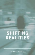Shifting Realities (a full guide) by emyu1604