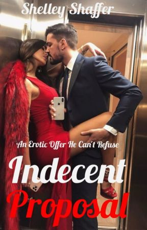 Indecent Proposal by ShelleyratedxMJ