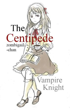 The Centipede《 Vampire Knight / Tokyo Ghoul 》 by zombigail-chan