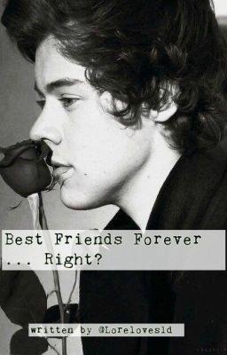 Best friends forever right harry styles fanfiction wattpad
