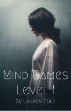 Mind Games - Level 1 by LaurenCole627