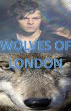 wolves of London (The wanted fanfic) by D00dles5