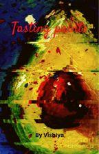 Tasting Paints by Vishiya