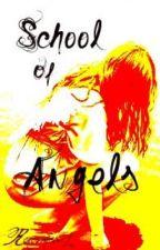 School Of Angels by renesmee09