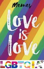 LGBTQIA+ Memes & Stuff by Devils_No_1_Daughter