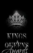 Kings & Queens Awards by JamisonLee3