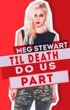 Til Death Do Us Part (Spy Series #2) by writersblockinmyhead