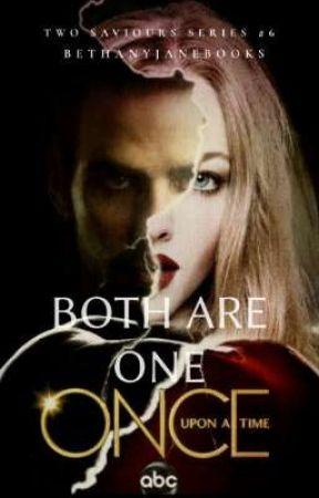 Both Are One [OUAT | Two Saviours Series #6 | Killian Jones] by bethanyjanebooks