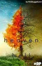 Heaven and Hell RP by PinkNuggetLord