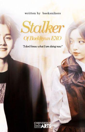Stalker of Baekhyun EXO