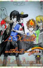 A world without magic(KHR x Harry Potter Xover) by MyLittleAngel24