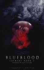 Eximius Book 1: Blueblood by CallMeEve-