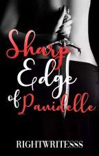 Sharp Edge of Panidelle by RightWritesss