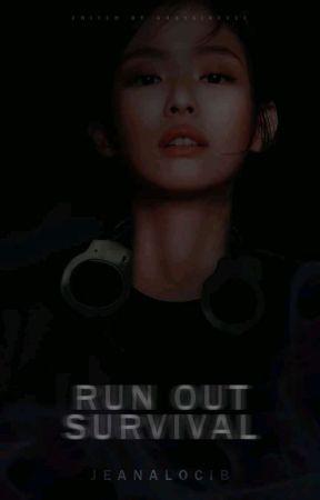 RUN OUT SURVIVAL by Jeanalocib